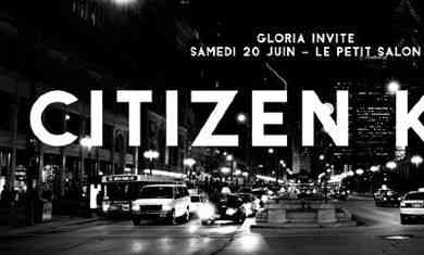 concert gloria invite citizen kain samedi 20 juin le petit salon lyon le petit salon. Black Bedroom Furniture Sets. Home Design Ideas