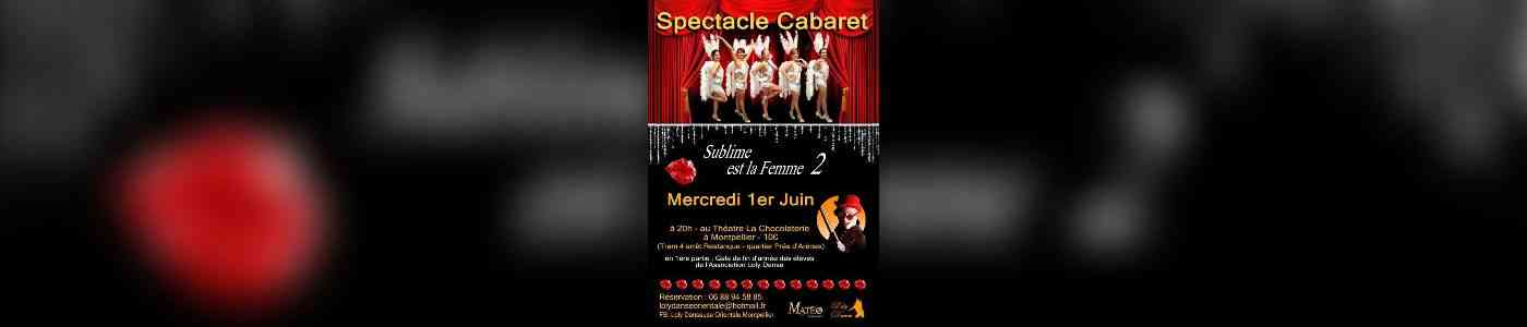 spectacle cabaret glamour sublime est la femme 2 au th tre la chocolaterie montpellier. Black Bedroom Furniture Sets. Home Design Ideas