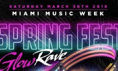 Spring Fest Glow Rave Canceled!!!! @ Lmncty   Miami - March 2019