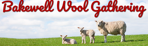 Bakewell Wool Gathering 2018 @ Bakewell Agricultural Centre