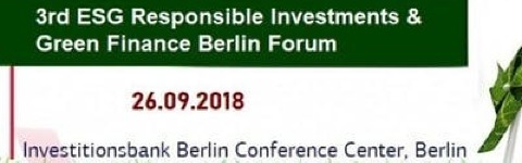 3rd ESG Responsible Investments, Green Finance & Brands Forum
