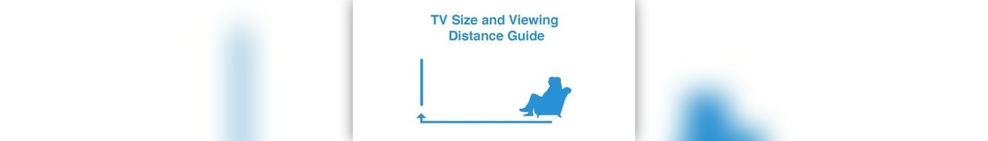 TV Size and Viewing Distance