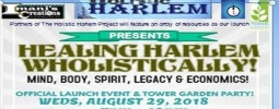 "HOLISTIC HARLEM...""HEALING HARLEM ...with Sound MIND, BODY, SPIRIT & MORE!"""