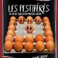 LES PESTIFERES