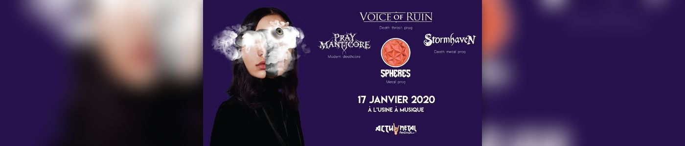 Voice Of Ruin / Spheres / Stormhaven / Pray Manticore