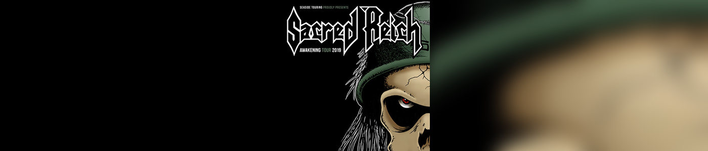 Sacred Reich + Guests