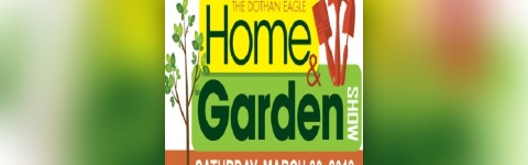 Dothan Eagle Wiregrass Home & Garden Show, March 30, 2019