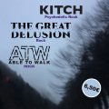 Kitch + Able To Walk + The Great Delusion // CONCERT