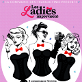 LES LADIES IMPROVISENT - FESTIVAL AVIGNON OFF