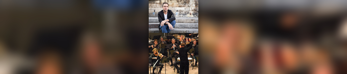 Impérial Classic'All : Guillaume Vincent et l'Ensemble Orchestral Contemporain