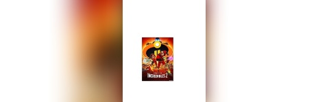 2019 Movies By Moonlight Series: Incredibles 2 (PG) @ Cary's Booth