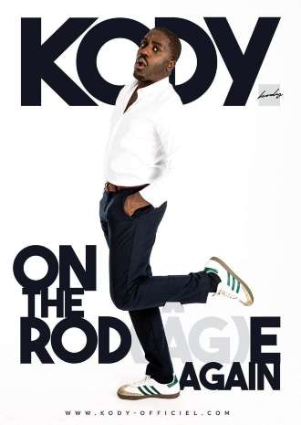 Kody - On the Rod(âg)e again