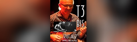 T3 Bis - Trio Jazz