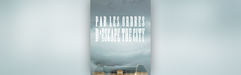 Escape The City | Le siège  de Rennes