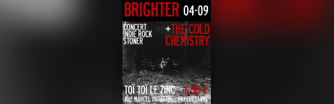 Release Party Single Much Brighter : Much Brighter + The Cold Chemistry (rock indé)