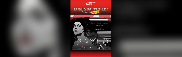 COSI SON TUTTE ! COMEDIE MUSICALE - CIE LES 3 COUPS - 1H10