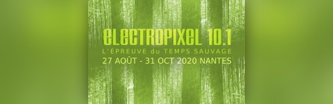 Electropixel 10.1 - Finissage surprise !